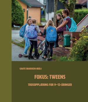 Fokus: tweens