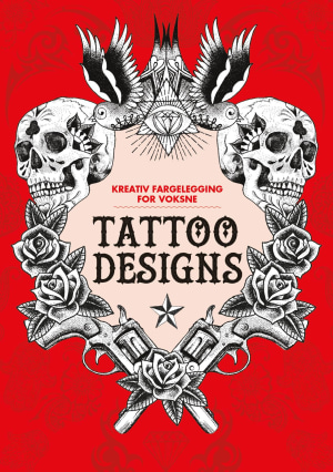 Tattoo designs. Kreativ fargelegging for voksne