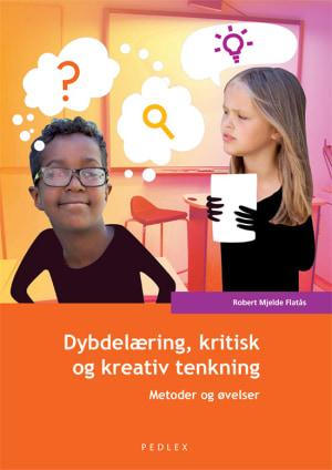 Dybdelæring, kritisk og kreativ tenkning