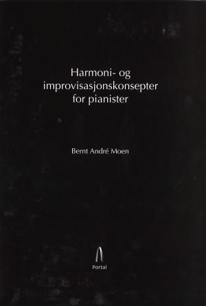 Harmoni- og improvisasjonskonsepter for pianister