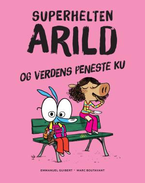 Superhelten Arild og verdens peneste ku