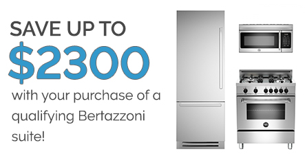 FREE VENTILATION & MORE WITH BERTAZZONI'S SUITE DEALS -- SAVE UP TO $2300!!
