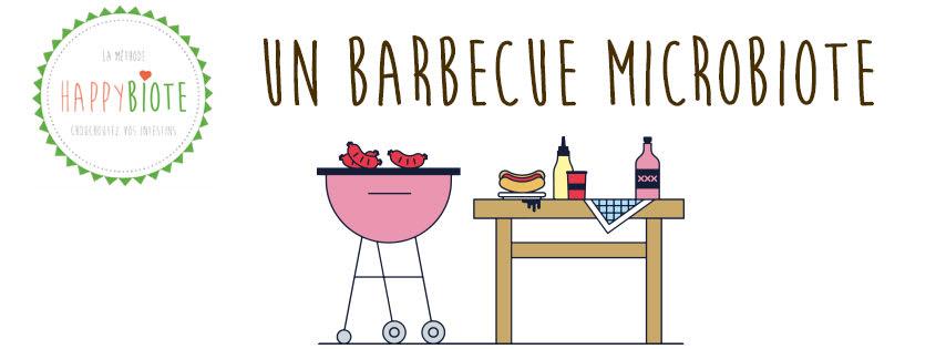 Un barbecue qui fait plaisir au microbiote
