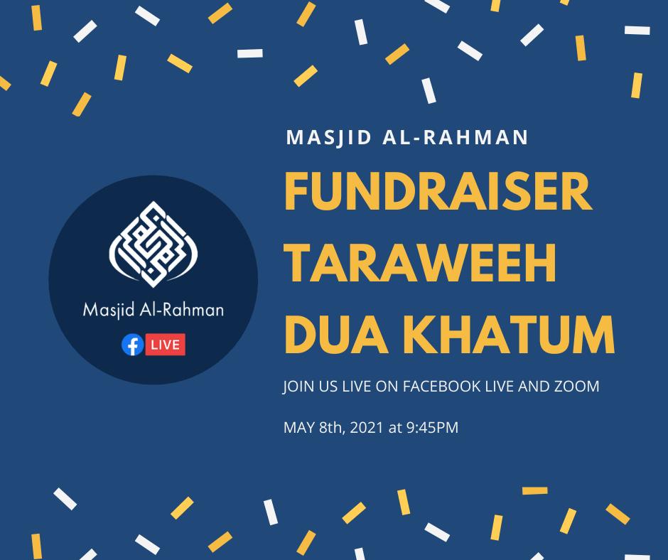 LIVE Fundraiser/Taraweeh/Dua Khatum