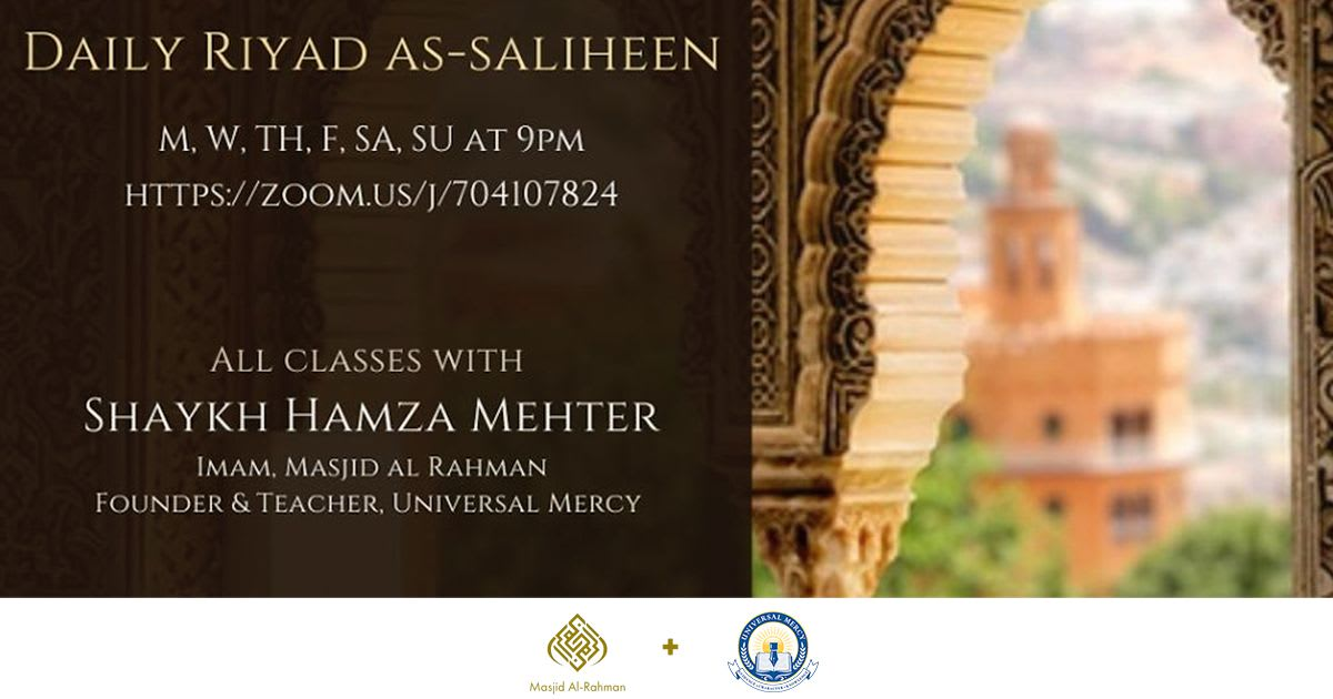 Reminder: Daily Riyad As-Saliheen | Zoom Stream Tonight at 9PM