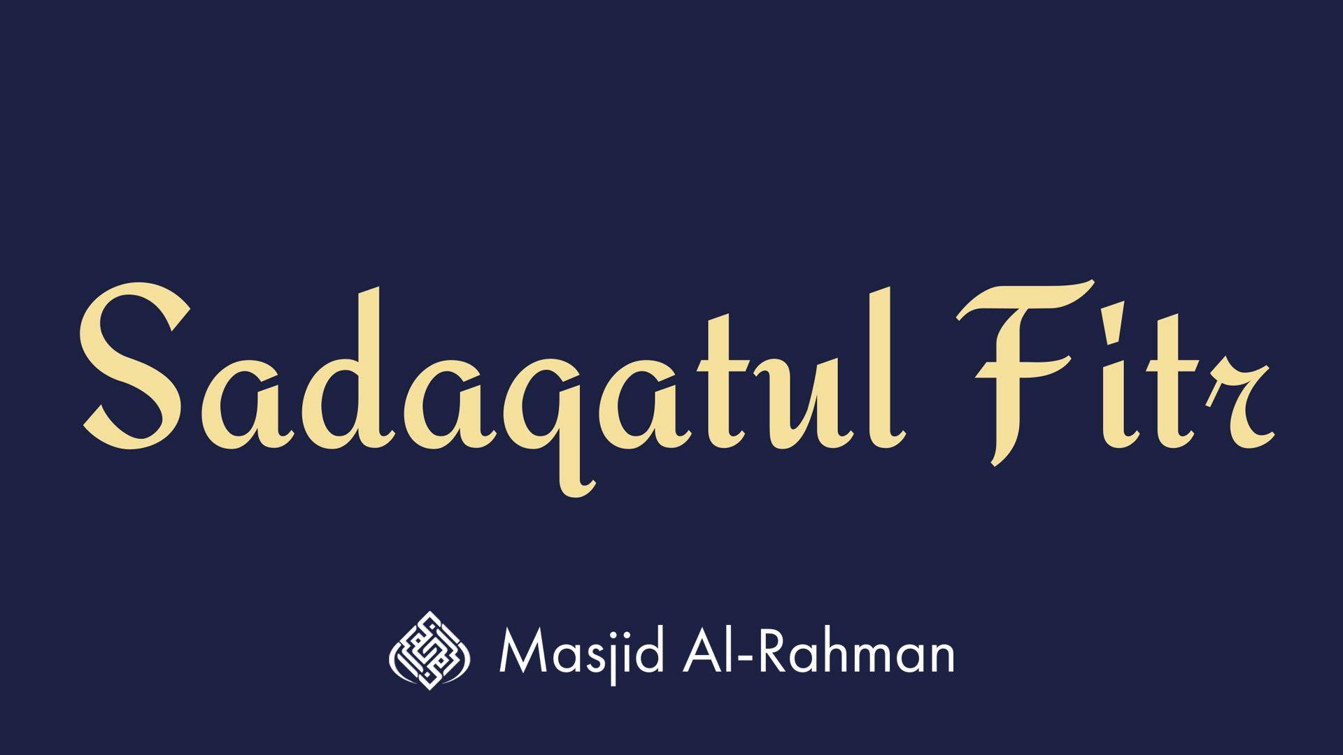 Sadaqatul Fitr - $6/person