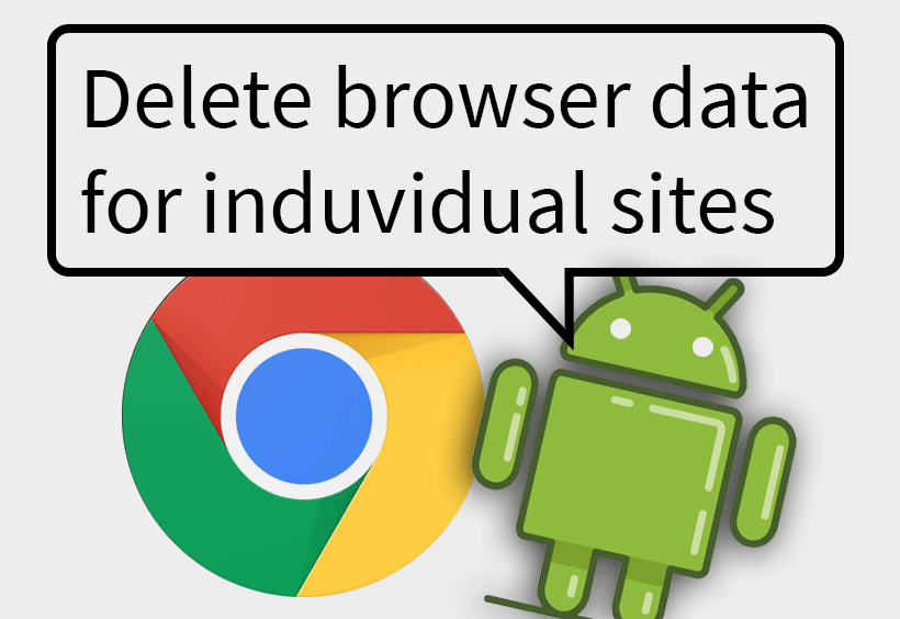 How to clear browser data for a single site in chrome on android. Step by step