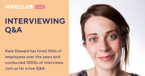 Interviewing Q&A with Kate Dewald