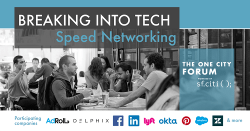 Breaking Into Tech Speed Networking