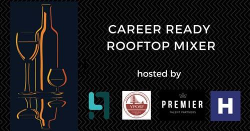 Career Ready Rooftop Mixer