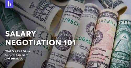 Salary Negotiation 101 at General Assembly Los Angeles
