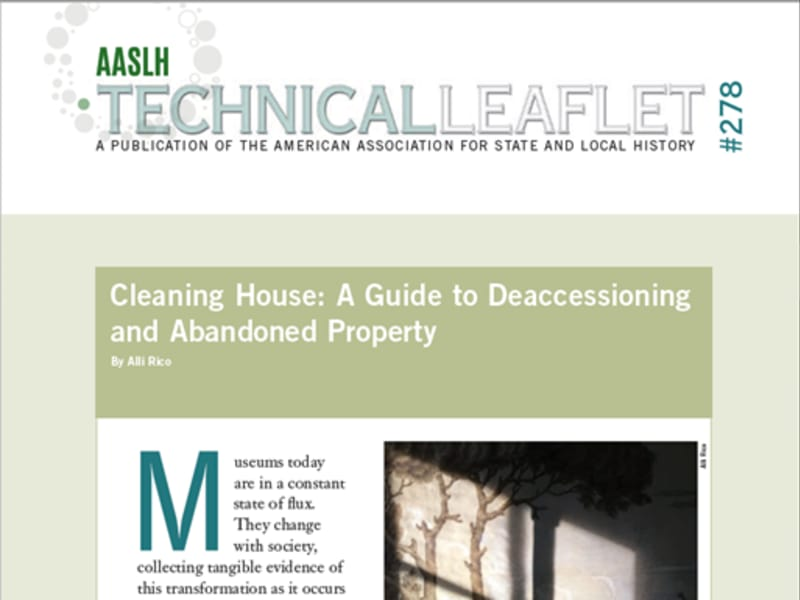 Cleaning House: A Guide to Deaccessioning and Abandoned Property