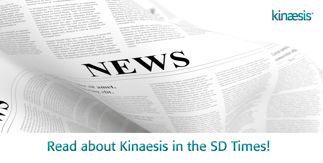 Kinaesis mentioned in SD Times