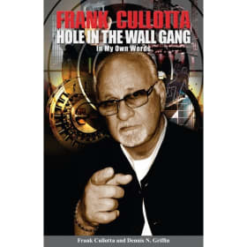 Frank Cullotta: Hole in the Wall Gang