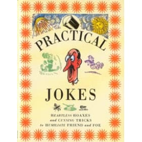 Practical Jokes