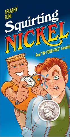 Squirt Nickel