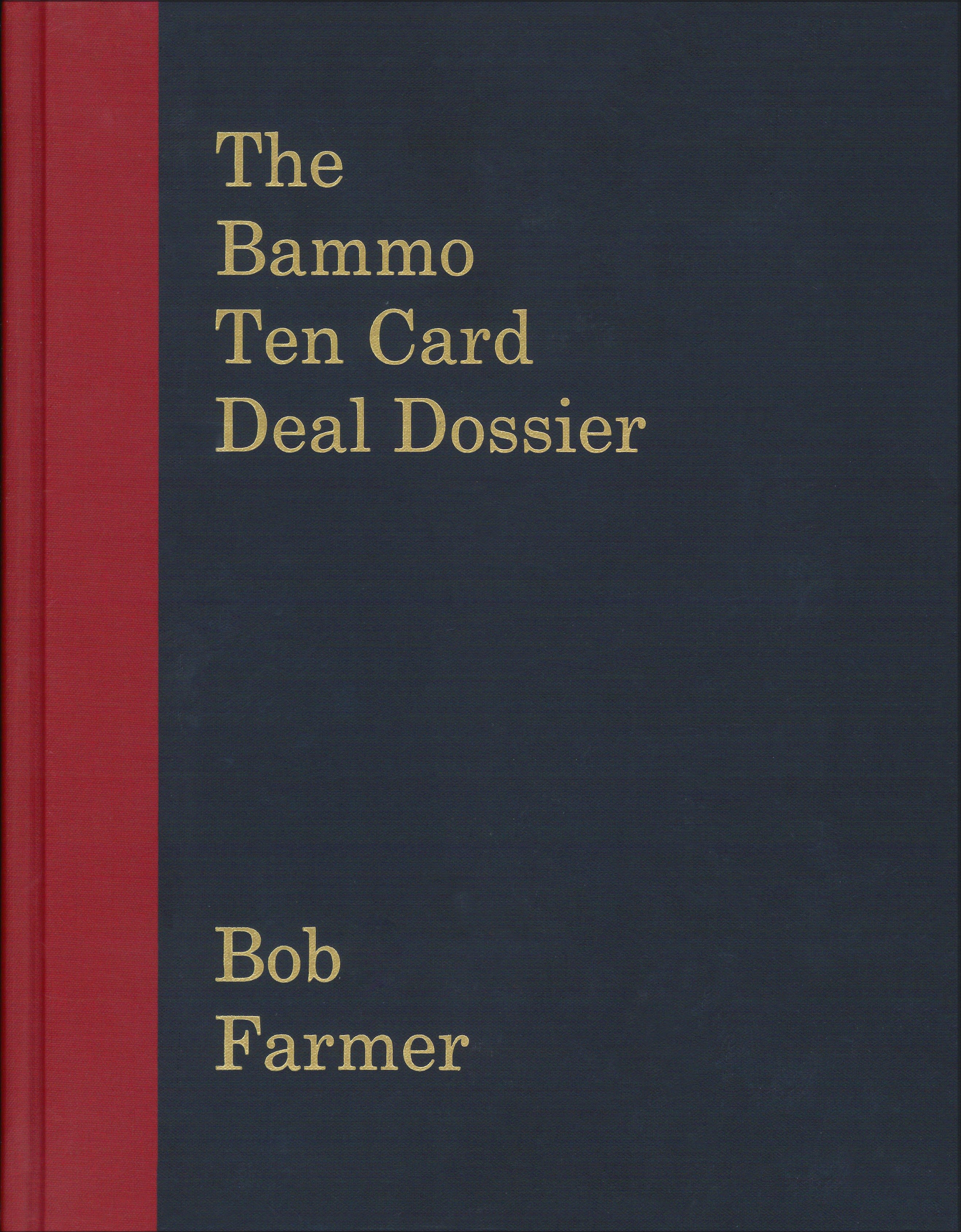 Bammo Ten Card Deal Dossier
