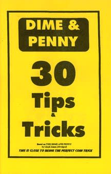 Dime and Penny 30 Tips and Tricks