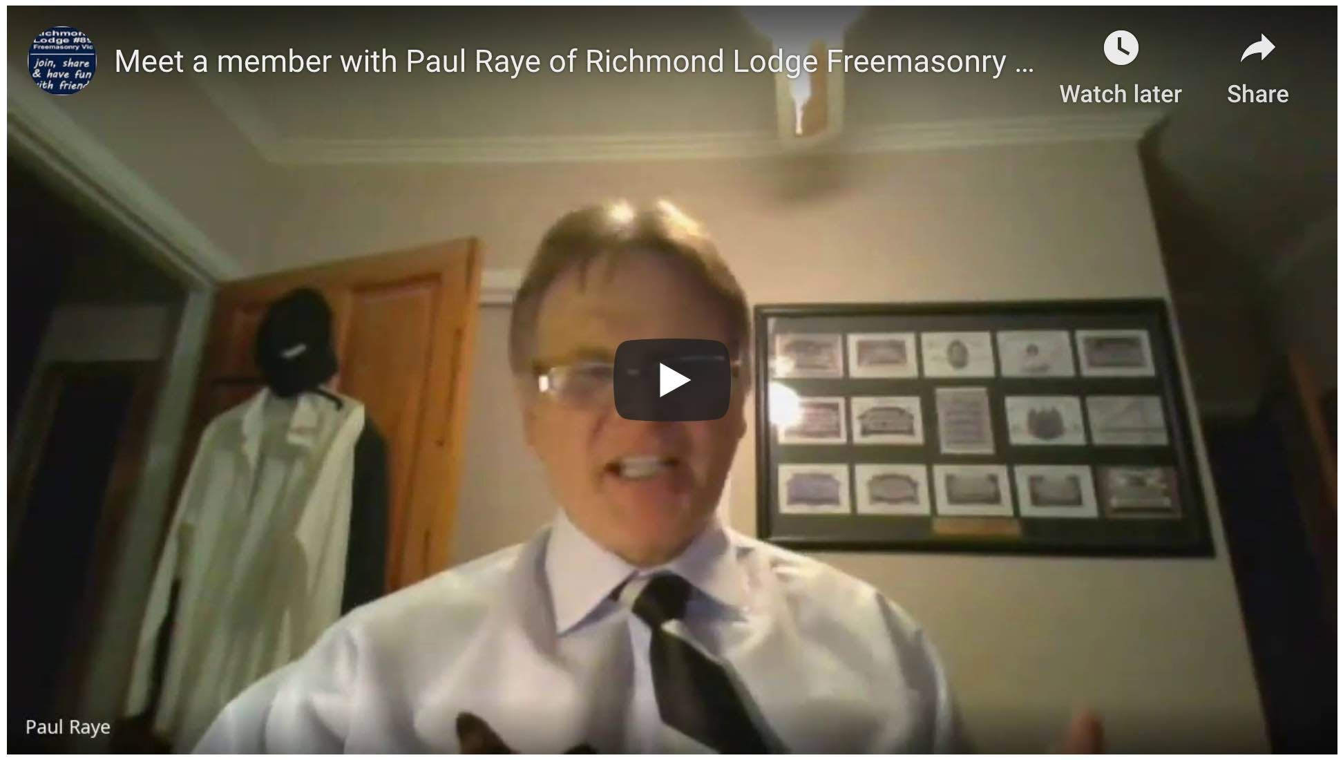 Meet a member with Paul Raye of Richmond Lodge Freemasonry Victoria