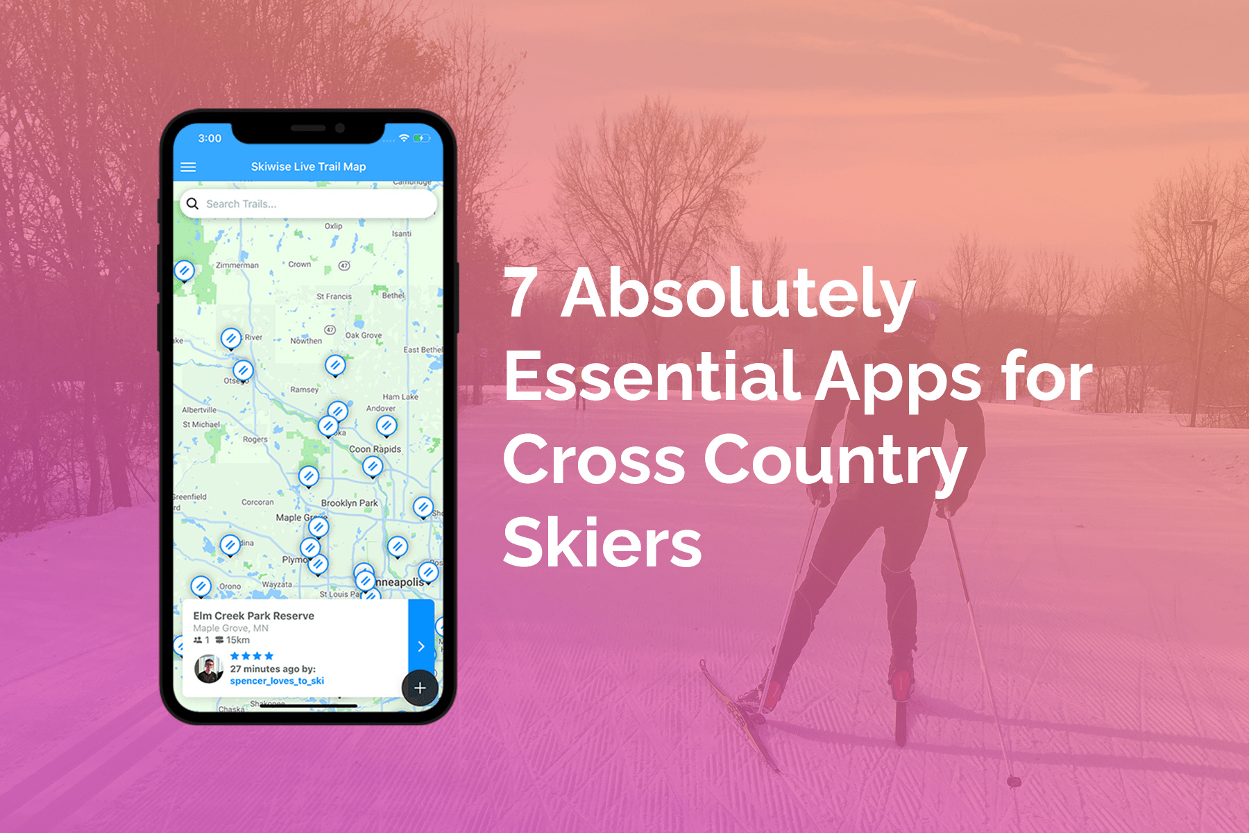7 Absolutely Essential Apps for Cross Country Skiers