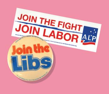 Labor recruitment sticker, c. 2000 and Liberal recruitment badge c. 1970. Museum of Australian Democracy Collection.
