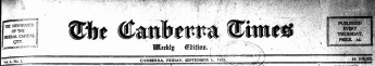 Volume one, number one of the Canberra Times went on sale on Friday 3 September 1926 for threepence. Canberra Times, 3 September 1926, p 1.