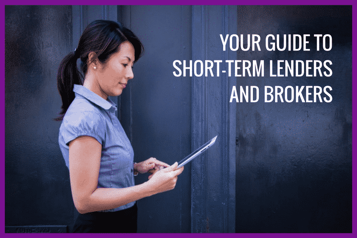 Guide to short term lenders and brokers