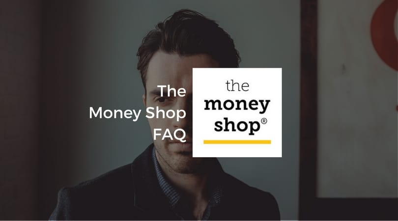 the-money-shop-faq