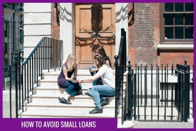How to avoid Small Loans