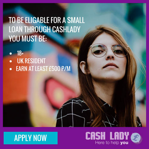 You should meet certain requirement to be eligable for a small loan