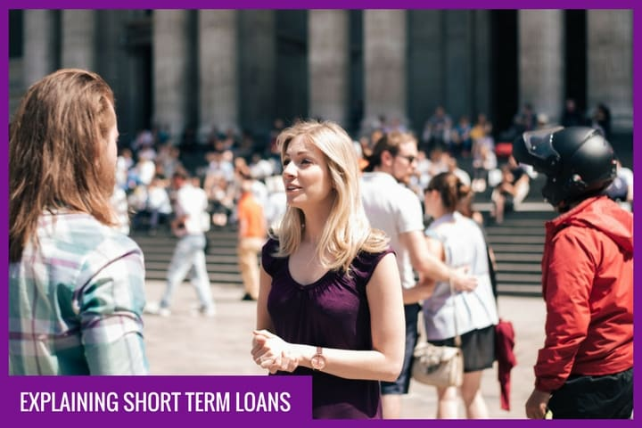 Explaining Short Term Loans