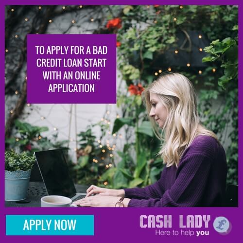To apply for a bad credit loan start with an online application