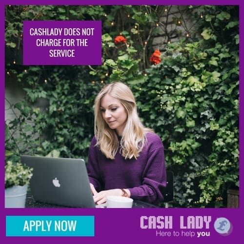As an online loan broker Cashlady is fee free and FCA regutaled