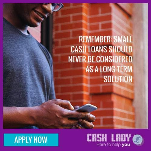 Small cash loans should never be considered as a long term solution