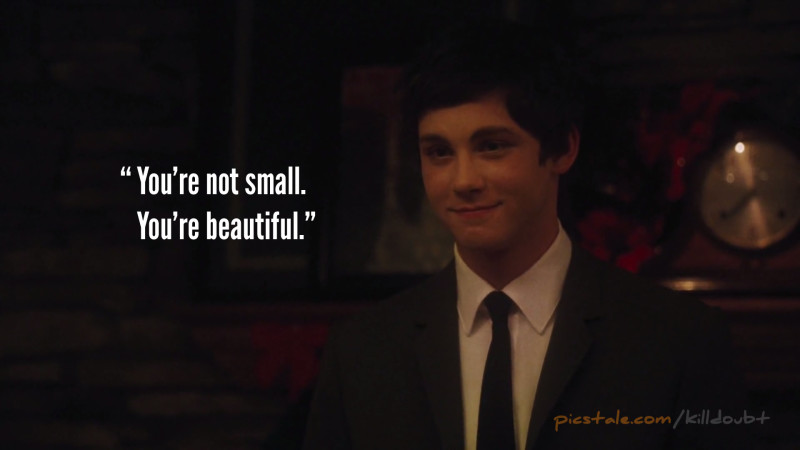 """""""You're not small. You're beautiful."""" - The Perks of Being a Wallflower"""
