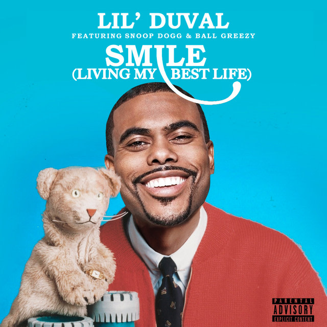 Lil Duval - Smile (Living My Best Life) (feat. Snoop Dogg & Ball Greezy) album artwork