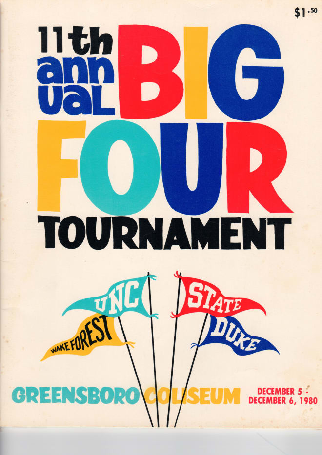 The game program from the final Big Four Tournament in Greenbsoro, held in 1980 and won by Wake Forest.