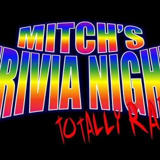 Mitch's Totally Rad Trivia Kick Off Show