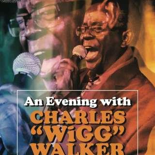 "Super Soul Revue w/ Charles ""Wigg"" Walker & his Band - [soul]"