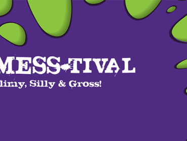 Mess-tival: Slimy, Silly, Gross