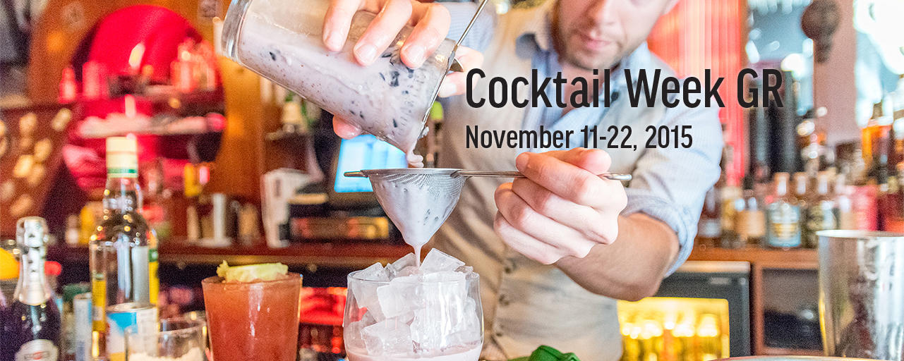 Mixology at Cocktail Week Grand Rapids