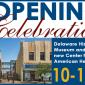 Grand Opening of the Delaware History Museum and the New Center for African American Heritage