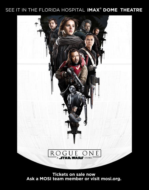 Tampa Bay's best place to see Rogue One: A Star Wars Story is MOSI's massive IMAX® DOME screen