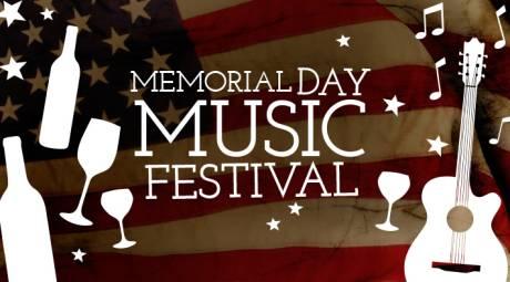 MEMORIAL DAY - MEMORIAL DAY MUSIC FESTIVAL