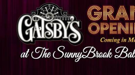 SPRING HIGHLIGHTS - GATSBY'S OPENS AT SUNNYBROOK BALLROOM