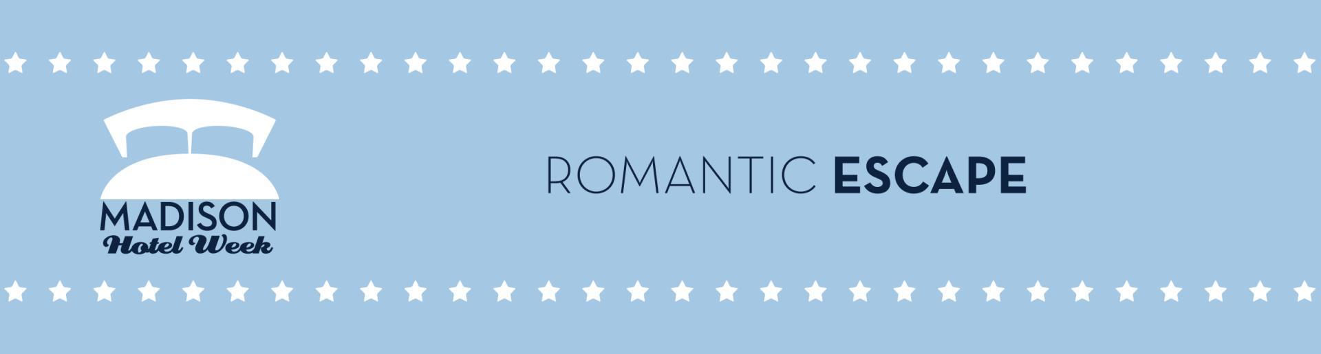 Madison Hotel Week 2017 Romantic