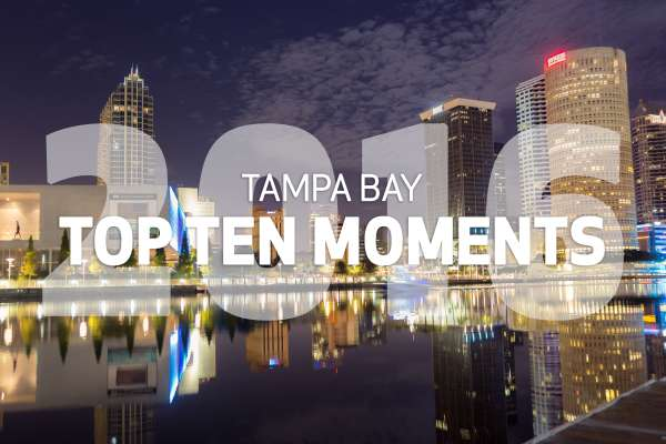 Tampa Bay Top Ten Moments of 2016