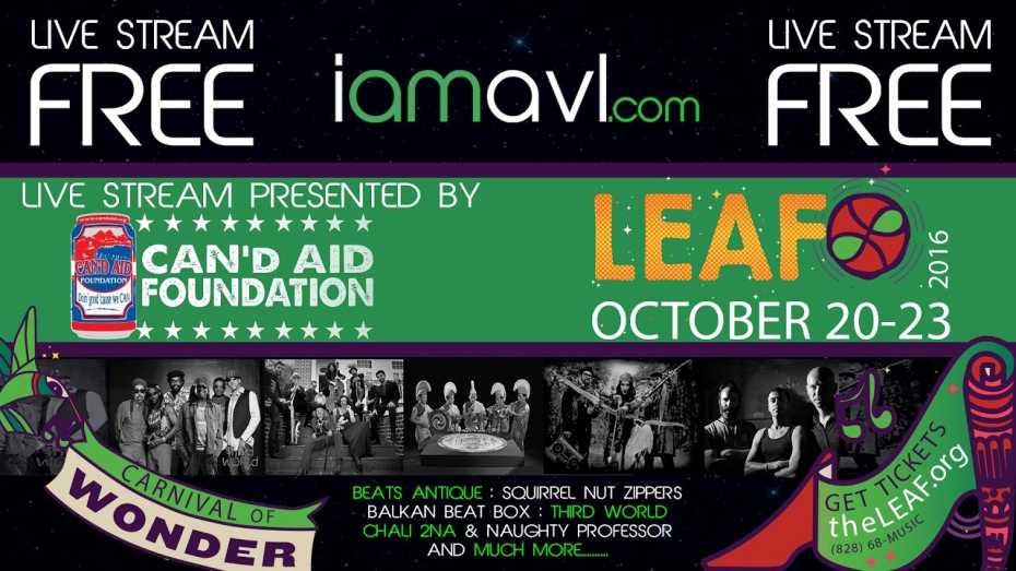 LEAF Festival - Live Stream October 21-23, 2016