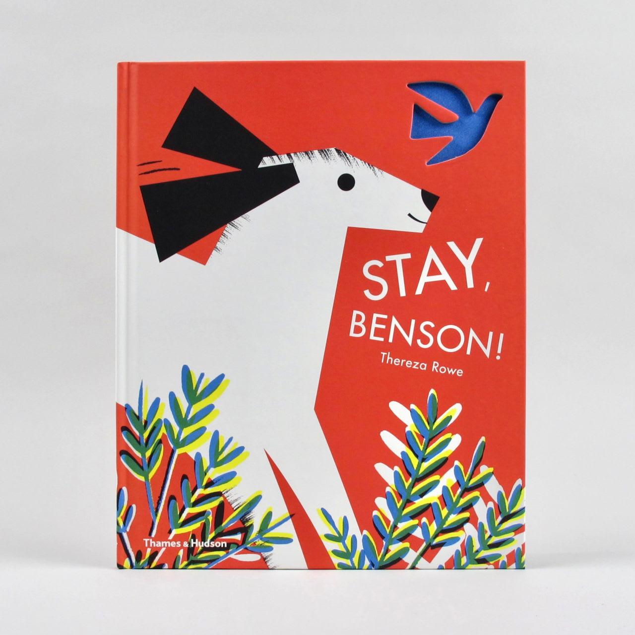 Thames & Hudson Stay, Benson! - Thereza Rowe