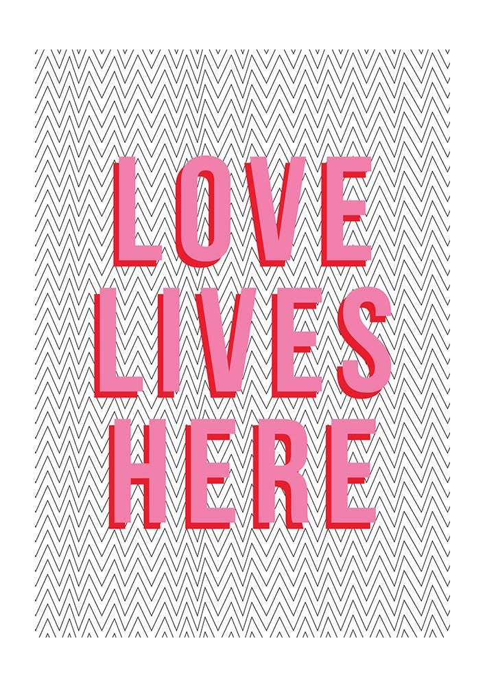 East End Prints  Love lives here A2 Unframed Print
